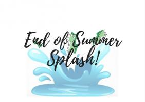 End of Summer Splash